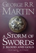 A storm of swords: 2. Blood and gold. Game of thrones