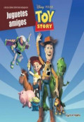Toy Story. Juguetes amigos